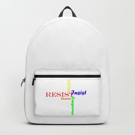 Resist, persist, empower, dissent, insist Backpack