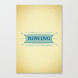 A Competitive Sport. Canvas Print