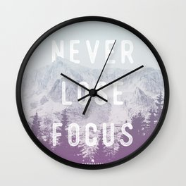 Never Lose Focus Wall Clock