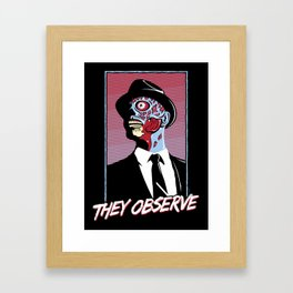 They Observe Framed Art Print