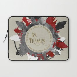 As Travars. For those who dream of stranger worlds. A Darker Shade of Magic. Laptop Sleeve