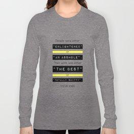 STEVE JOBS QUOTE Long Sleeve T-shirt