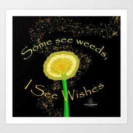 I See Wishes Art Print