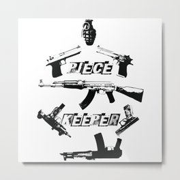 PIECE KEEPER Metal Print