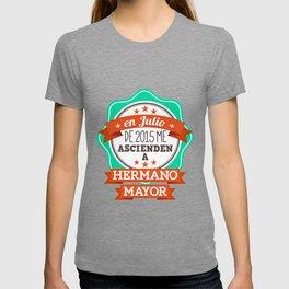 Hermano Mayor [ Julio 2015 ] T-shirt