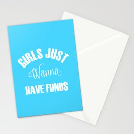 Girls Just Wanna Have Funds Stationery Cards