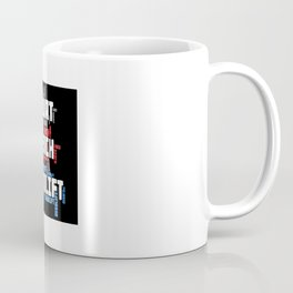 Squat Bench Deadlift Coffee Mug