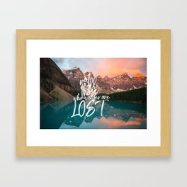 Not All Those Who Wander Are Lost Banff Canada Framed Art Print