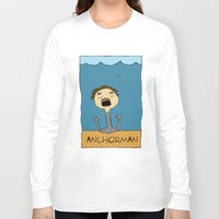 anchorman Long Sleeve T-shirts featuring ANCHORMAN! by Paige Turner