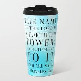 Proverbs 18:10 Bible Quote Travel Mug