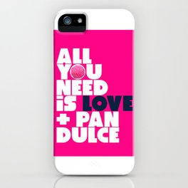 All you need is love & pan dulce iPhone Case
