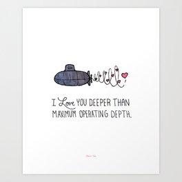 I Love You Deeper Than Maximum Operating Depth - Submarine Valentine Art Print