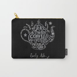 Tea, Coffee, Wine. Carry-All Pouch