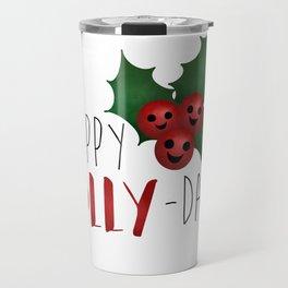 Happy Holly-Days! Travel Mug