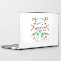 not all who wander Laptop & iPad Skins featuring Not all those who wander... by JuanaViEs