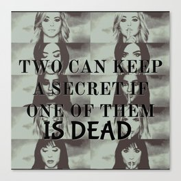 Two can't keep a secret Canvas Print