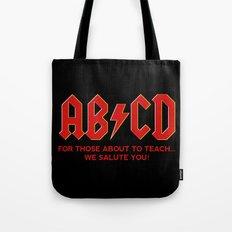 teachers, WE LOVE YOU! Tote Bag