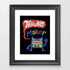 Trouble Maker Framed Art Print