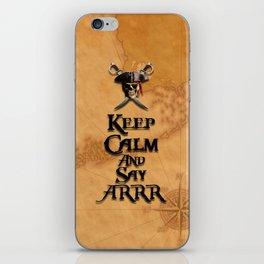 Keep Calm And Say ARRR iPhone Skin