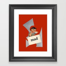 mad Framed Art Print
