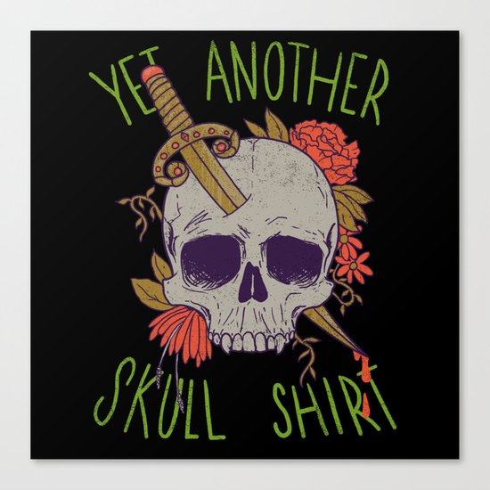 Yet Another Skull Shirt Canvas Print