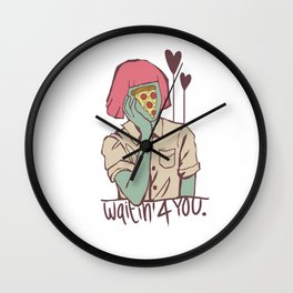 Waiting for pizza Wall Clock