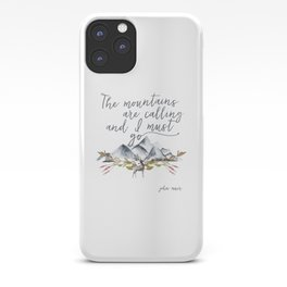 The mountains are calling and I must go (John Muir Quote) iPhone Case