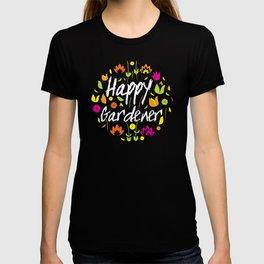 Happy Gardener - Floral Decorative Design T-shirt