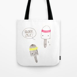 work out! Tote Bag