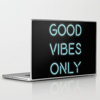 good vibes only Laptop & iPad Skins featuring Good Vibes Only by Ink and Paint Studio