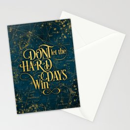Don't Let The Hard Days Win Stationery Cards