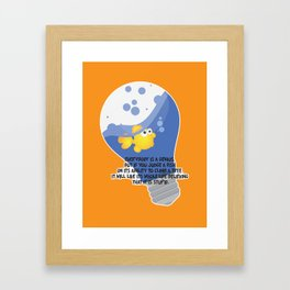 Everybody is a genius. Framed Art Print