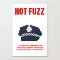 hot fuzz Canvas Prints featuring Hot Fuzz Movie Poster by FunnyFaceArt