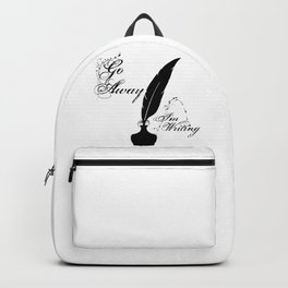 Go Away I'm Writing (Quill and Ink) Backpack