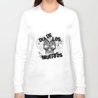 dia de los muertos Long Sleeve T-shirts featuring Dia De Los Muertos by Digi Treats 2
