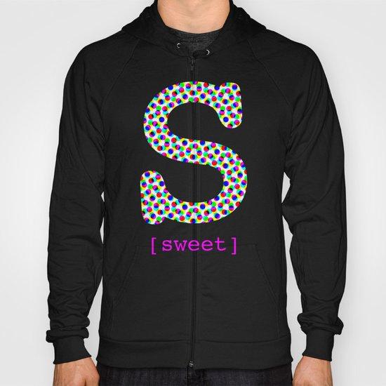#S [sweet] Hoody
