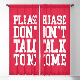 Don't Talk To Me Funny Offensive Quote Blackout Curtain