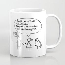 Time flies when you are having fun Coffee Mug