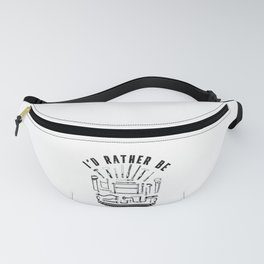 I'd rather be the Garage Woodworking Woodturning Fanny Pack