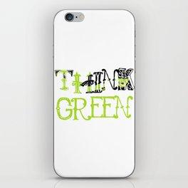 Think Green - Elphaba - Wicked iPhone Skin