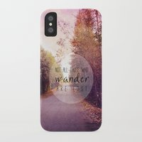 not all who wander are lost iPhone & iPod Cases featuring not all those who wander are lost by Sylvia Cook Photography