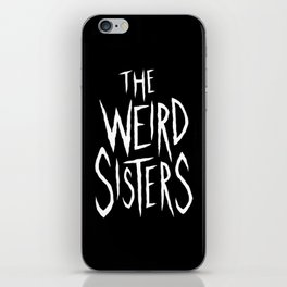 The Weird Sisters - White iPhone Skin