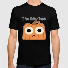 I Feel Hollow Inside T-shirt
