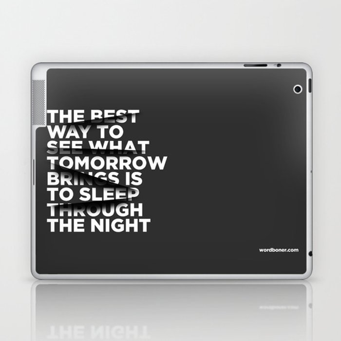 Sleep Through The Night Laptop & iPad Skin