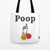 poop Tote Bags featuring Poop by They Come Along