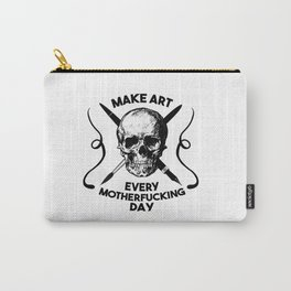Make Art Every Motherfucking Day (black on white) Carry-All Pouch