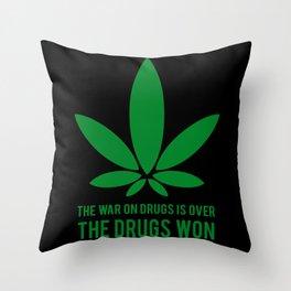The Drugs Won (2) Throw Pillow