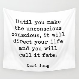 Until you make the unconscious conscious, Carl Jung Quote Wall Tapestry