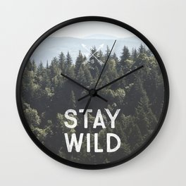 Stay Wild - Mountain Pines Wall Clock