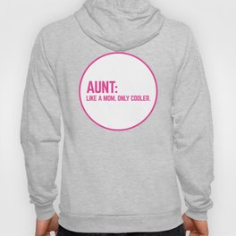 Cool Aunt Funny Quote Hoody